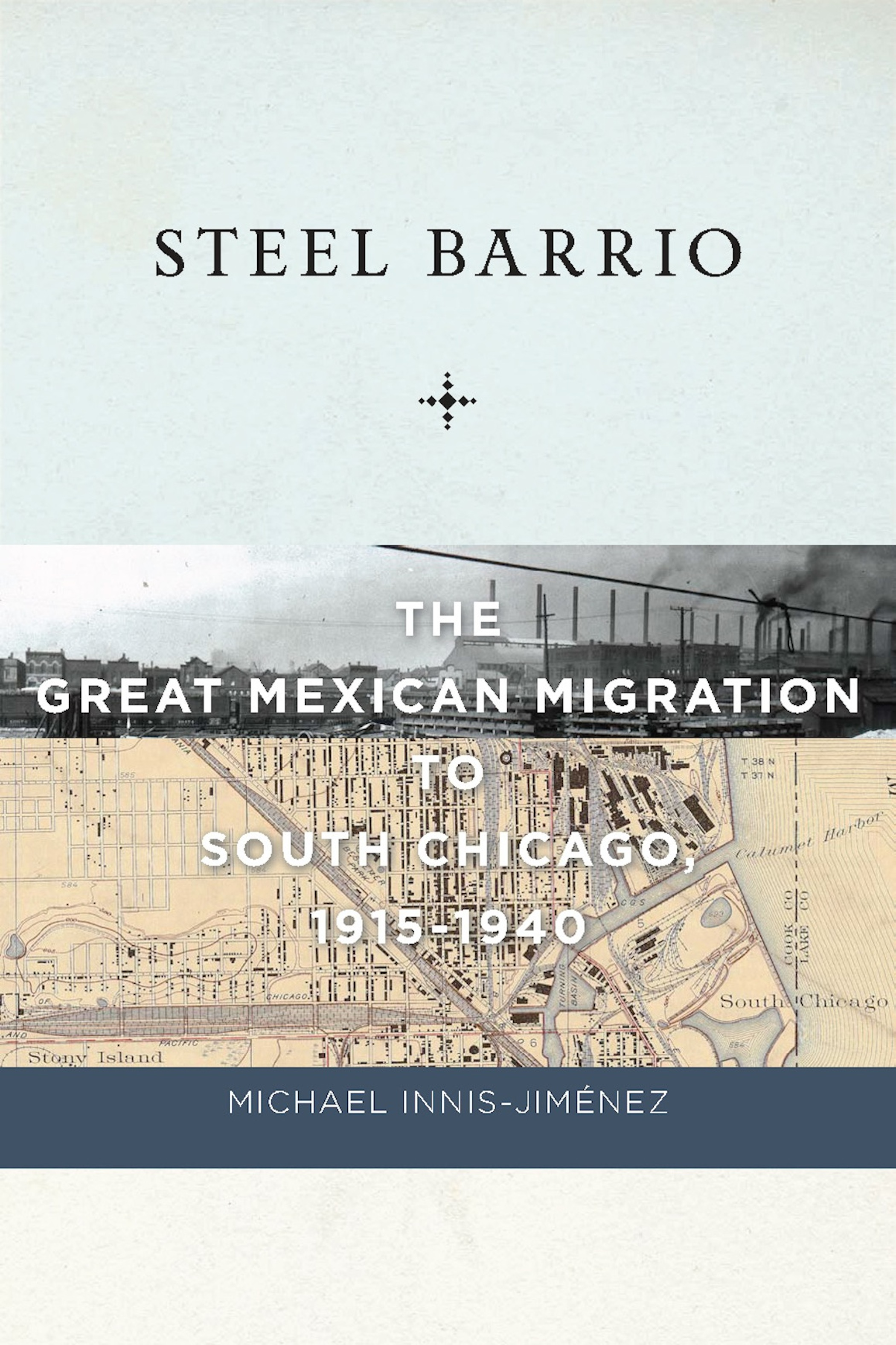 Steel Barrio in South Bend