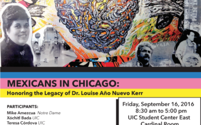 Conference on Mexicans in Chicago honoring Dr. Louise Año Nuevo Kerr